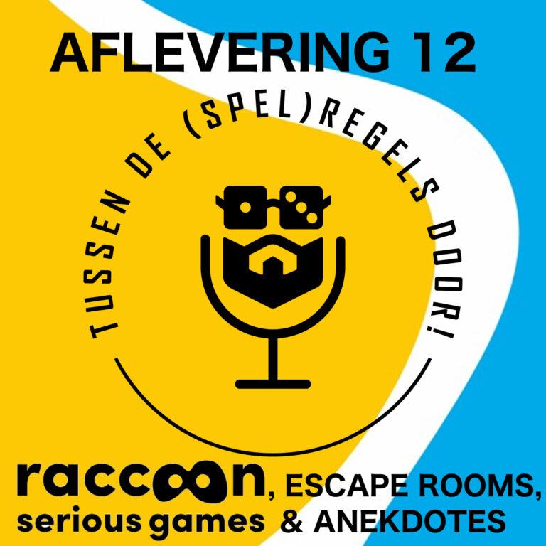 Raccoon serious gaming, escape rooms en anekdotes